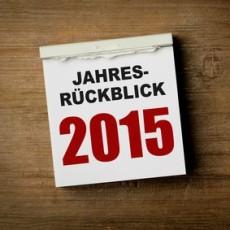 Rückblick 2015 & Ausblick 2016